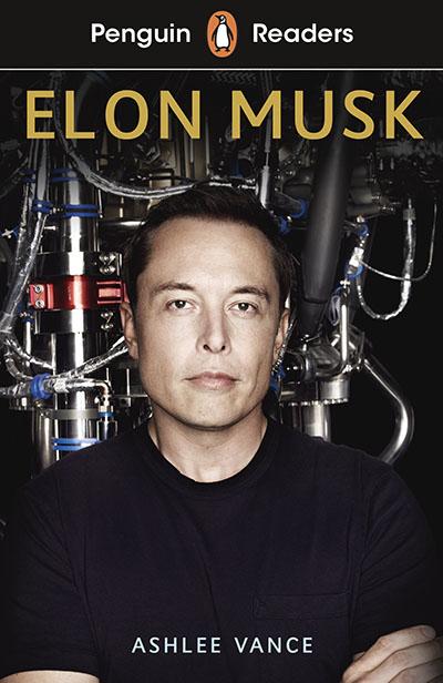 Penguin Readers Level 3: Elon Musk (ELT Graded Reader) - Jacket