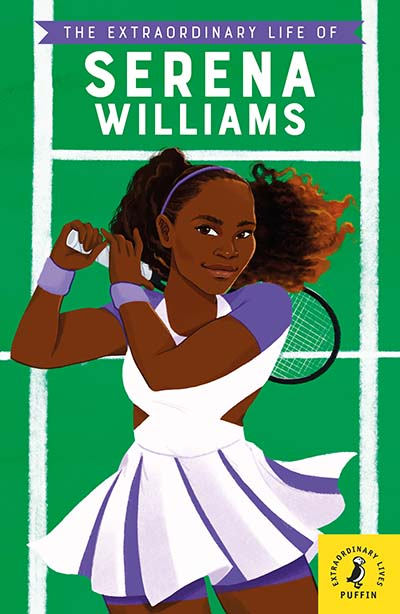 The Extraordinary Life of Serena Williams - Jacket