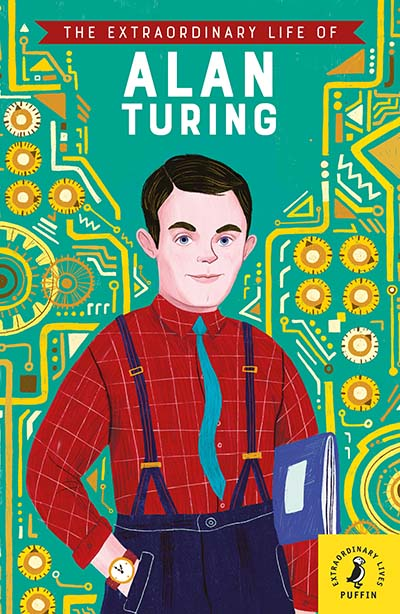 The Extraordinary Life of Alan Turing - Jacket