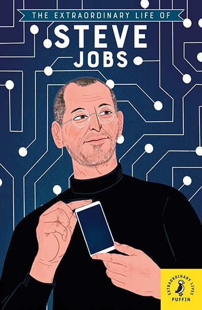 The Extraordinary Life of Steve Jobs - Jacket