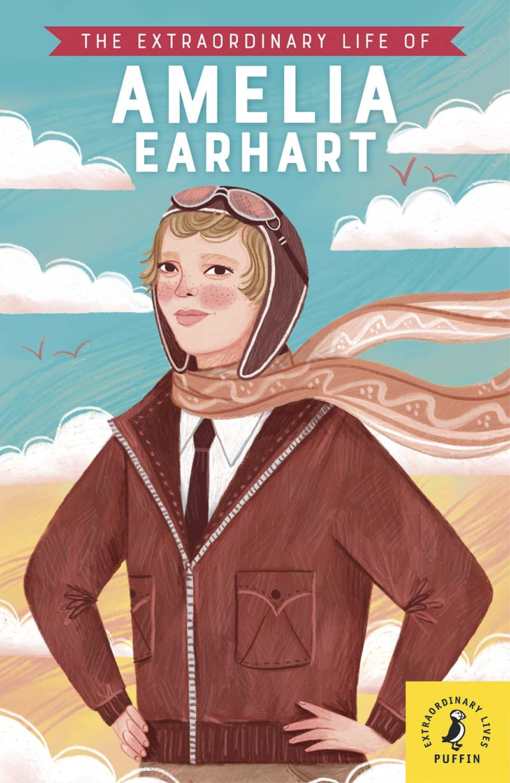 The Extraordinary Life of Amelia Earhart - Jacket
