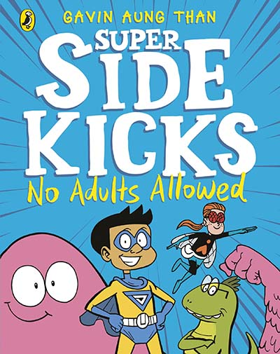 The Super Sidekicks: No Adults Allowed - Jacket