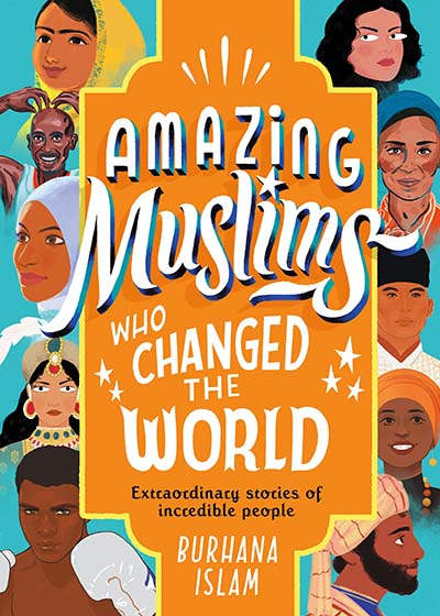 Amazing Muslims Who Changed the World - Jacket