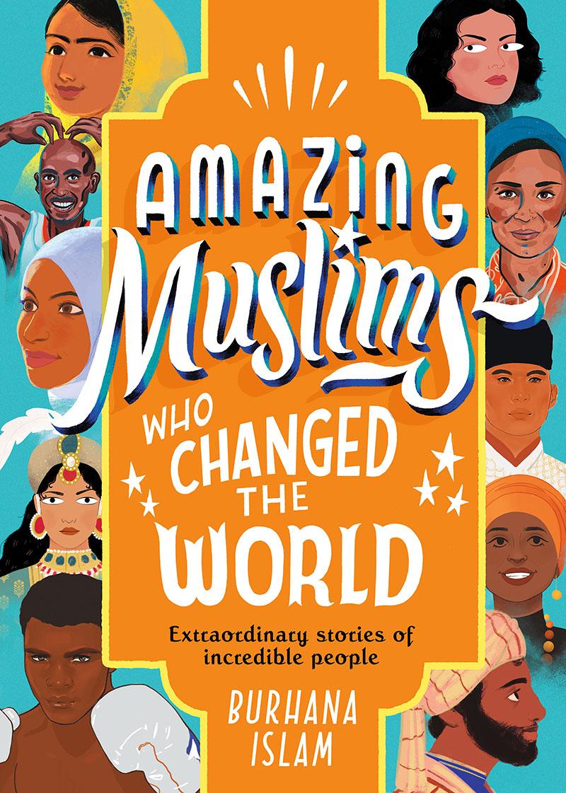 Amazing Muslims Who Changed the World - Jacket