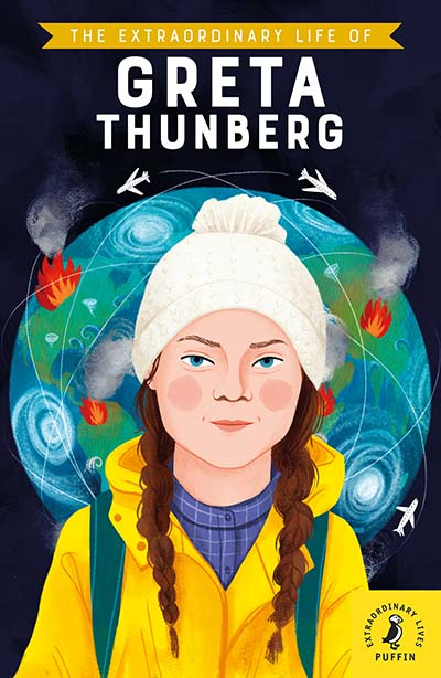 The Extraordinary Life of Greta Thunberg - Jacket