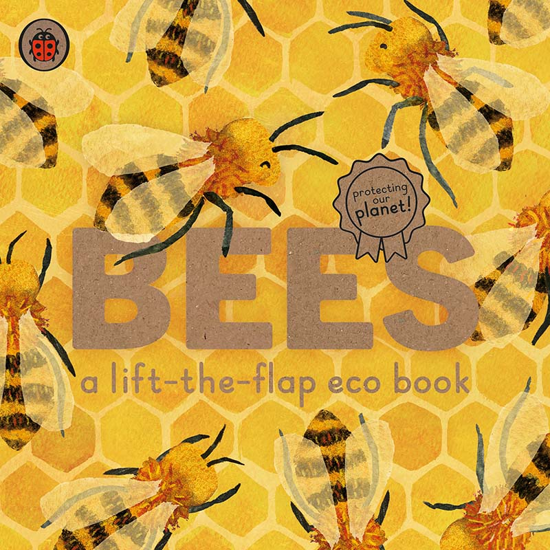 Bees: A lift-the-flap eco book - Jacket