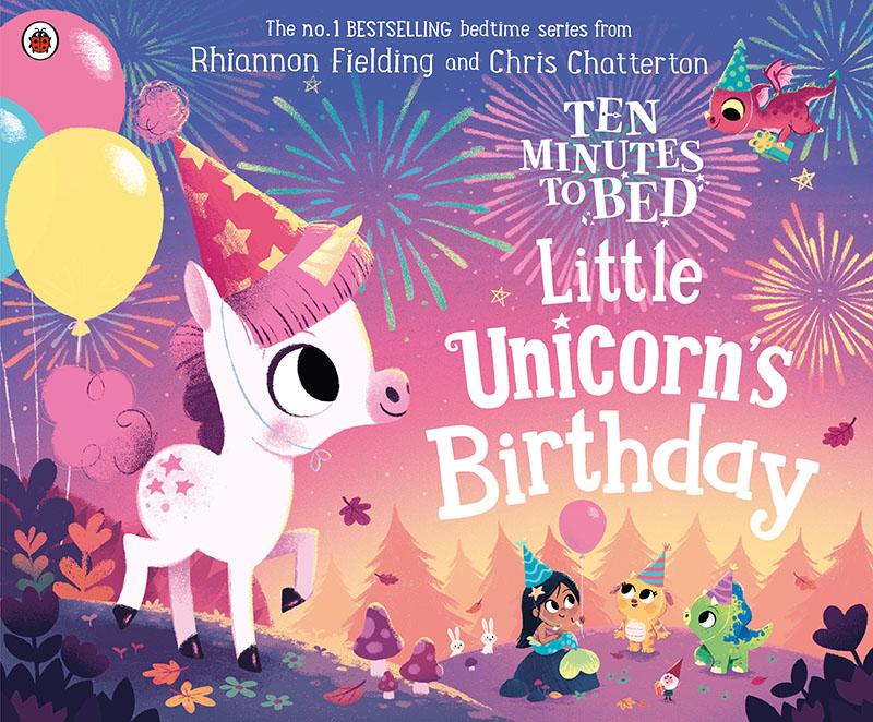 Ten Minutes to Bed: Little Unicorn's Birthday - Jacket