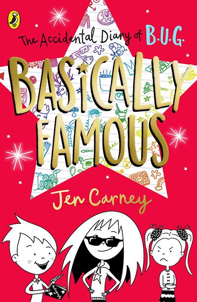 The Accidental Diary of B.U.G.: Basically Famous - Jacket
