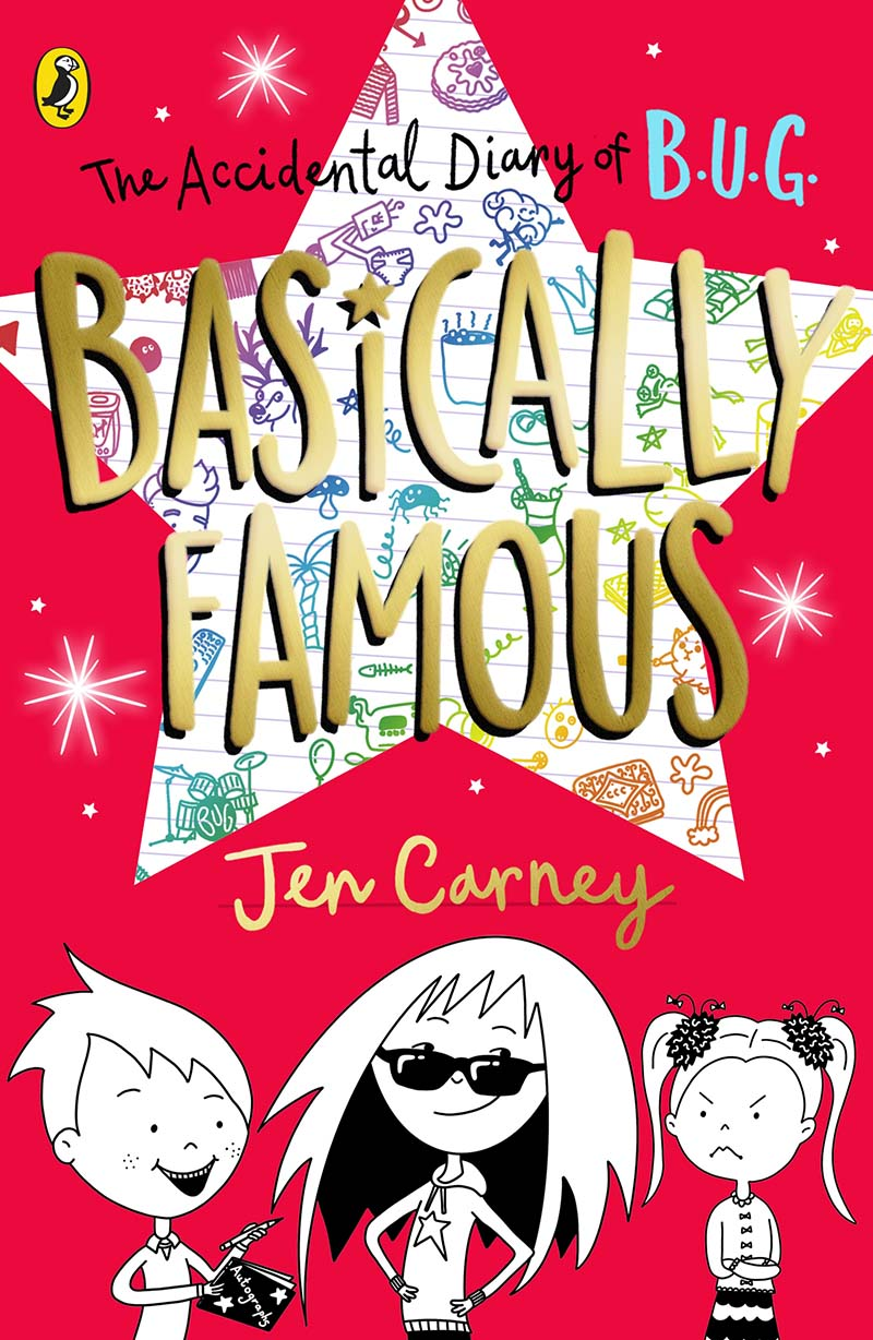 The Accidental Diary of B.U.G.: Basically Famous - Jacket