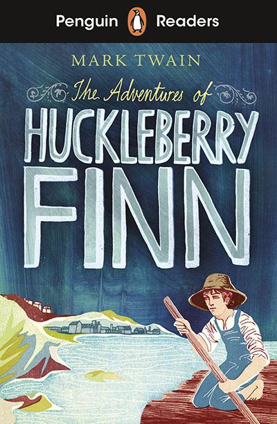 Penguin Readers Level 2: The Adventures of Huckleberry Finn (ELT Graded Reader) - Jacket