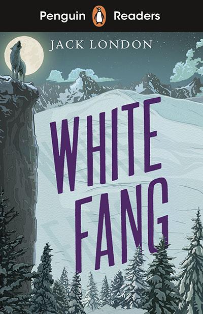 Penguin Readers Level 6: White Fang (ELT Graded Reader) - Jacket