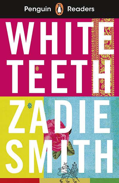 Penguin Readers Level 7: White Teeth (ELT Graded Reader) - Jacket