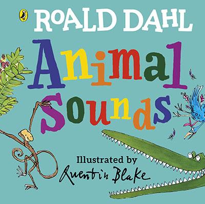 Roald Dahl: Animal Sounds - Jacket