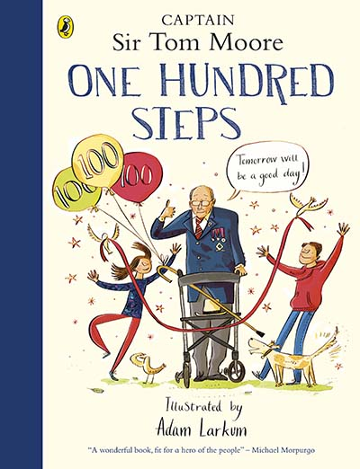 One Hundred Steps: The Story of Captain Sir Tom Moore - Jacket