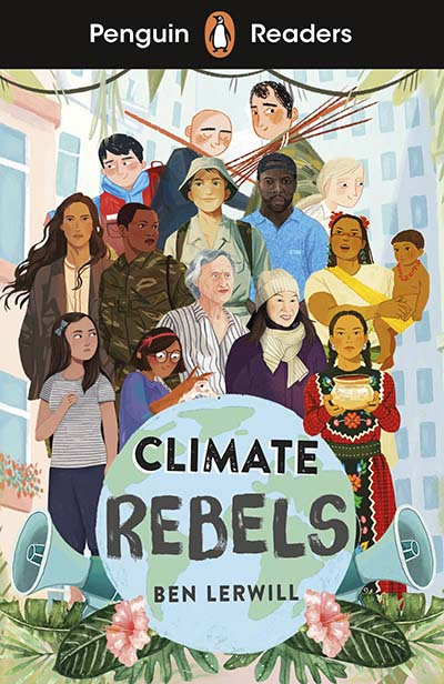 Penguin Readers Level 2: Climate Rebels (ELT Graded Reader) - Jacket