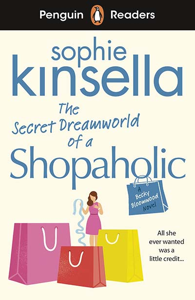 Penguin Readers Level 3: The Secret Dreamworld Of A Shopaholic (ELT Graded Reader) - Jacket