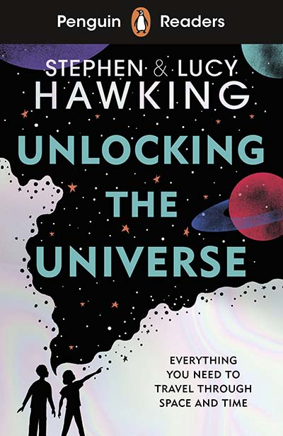 Penguin Readers Level 5: Unlocking the Universe (ELT Graded Reader) - Jacket