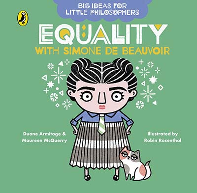 Big Ideas for Little Philosophers: Equality with Simone de Beauvoir - Jacket