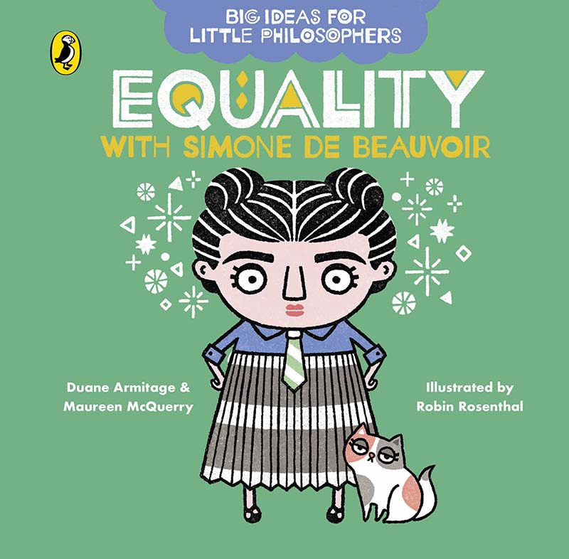 Big Ideas for Little Philosophers: Equality with Simone de Beauvoir - Jacket