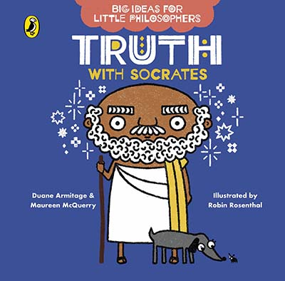 Big Ideas for Little Philosophers: Truth with Socrates - Jacket