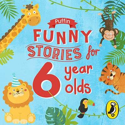 Puffin Funny Stories for 6 Year Olds - Jacket