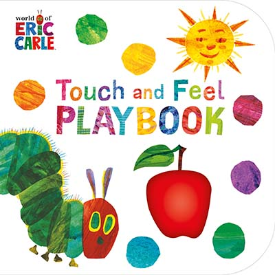 The Very Hungry Caterpillar: Touch and Feel Playbook - Jacket