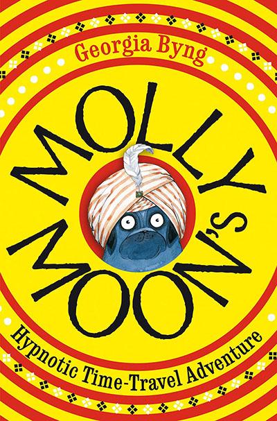 Molly Moon's Hypnotic Time-Travel Adventure - Jacket