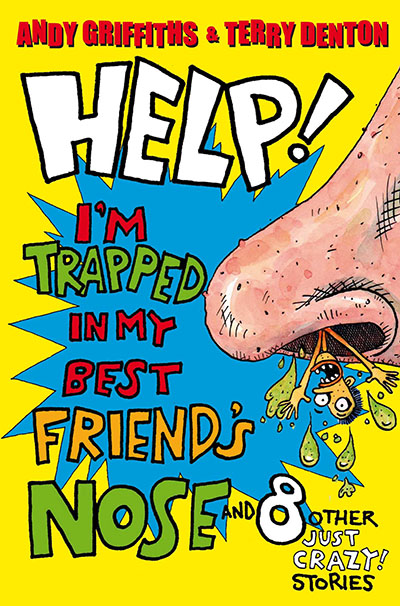 Help! I'm Trapped in My Best Friend's Nose - Jacket