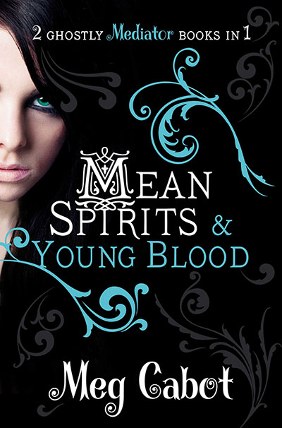 The Mediator: Mean Spirits and Young Blood - Jacket