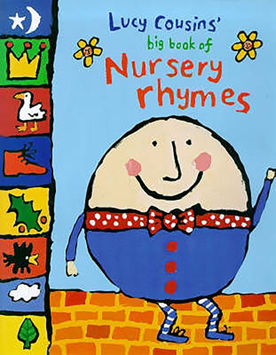 Lucy Cousins' Big Book of Nursery Rhymes - Jacket