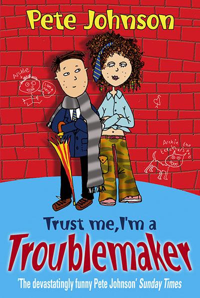 Trust Me, I'm A Troublemaker - Jacket