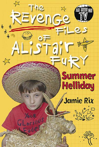 The Revenge Files of Alistair Fury: Summer Helliday - Jacket