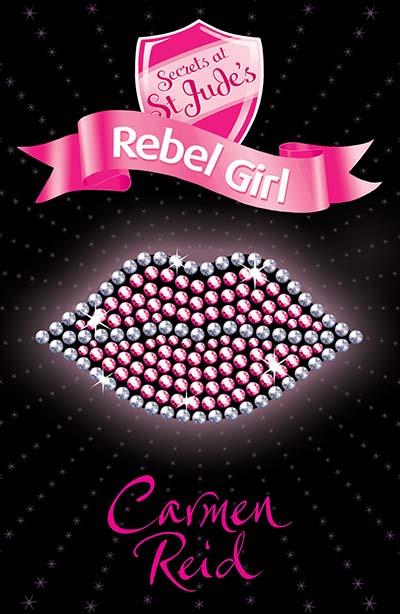 Secrets at St Jude's: Rebel Girl - Jacket