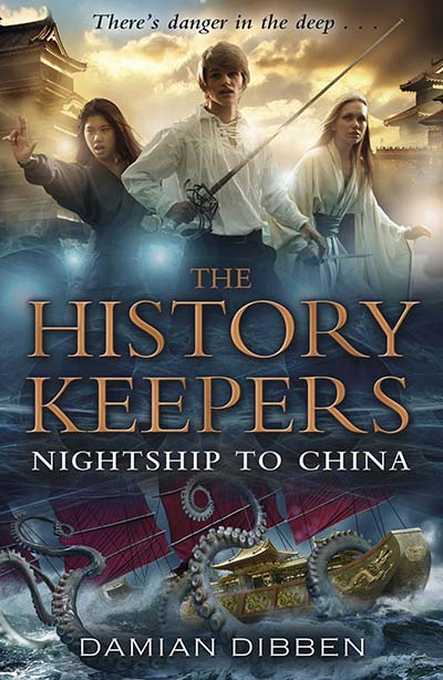 The History Keepers: Nightship to China - Jacket