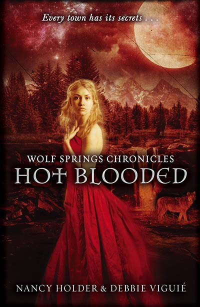 Wolf Springs Chronicles: Hot Blooded - Jacket