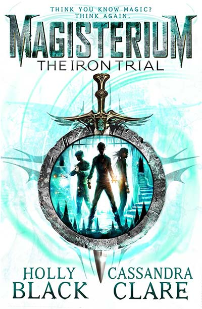 Magisterium: The Iron Trial - Jacket