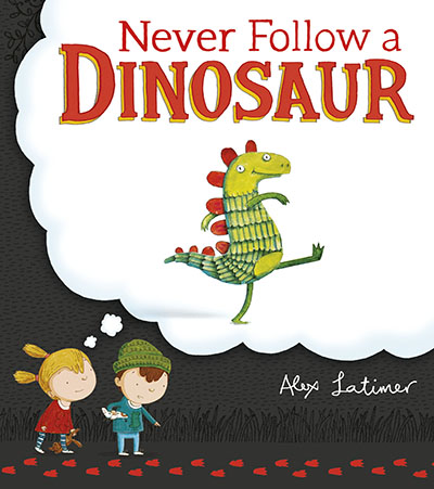 Never Follow a Dinosaur - Jacket