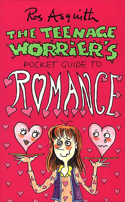 Teenage Worrier's Guide To Romance - Jacket