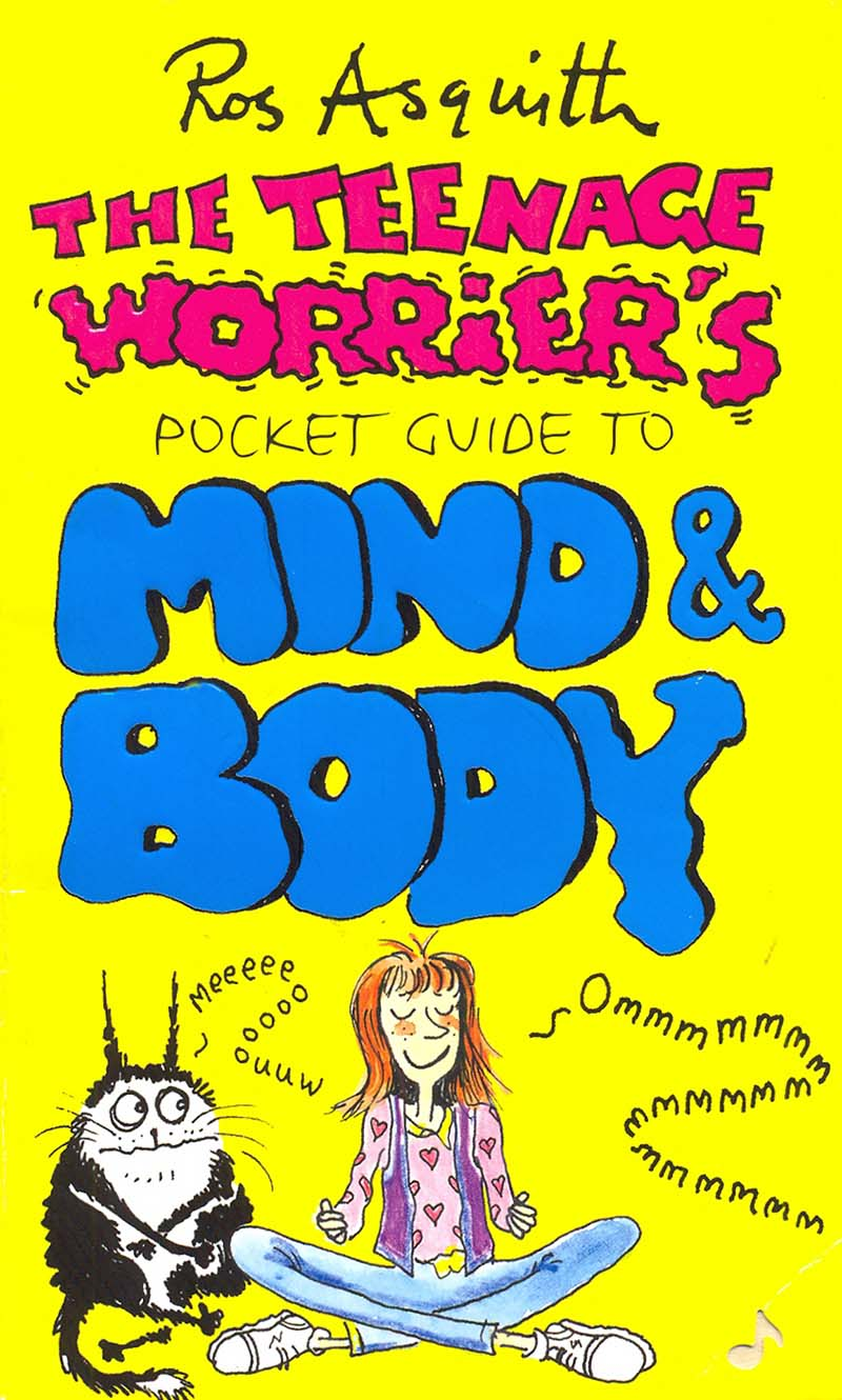 Teenage Worrier's Guide To Mind And Body - Jacket