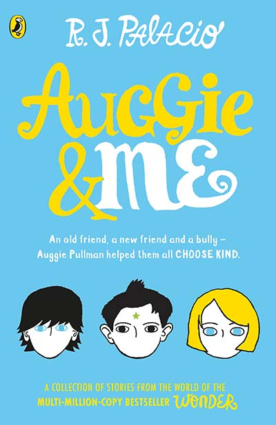 Auggie & Me: Three Wonder Stories - Jacket