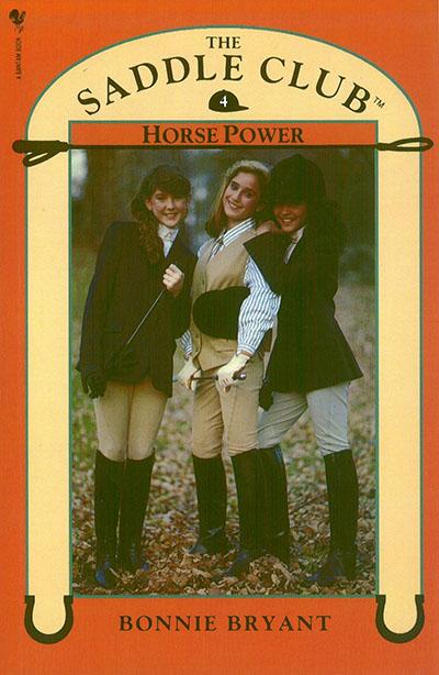 Saddle Club Book 4: Horse Power - Jacket