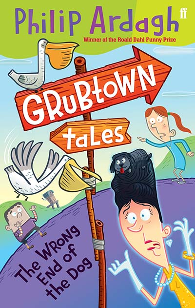 Grubtown Tales: The Wrong End of the Dog - Jacket