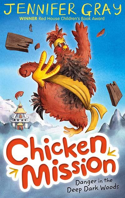 Chicken Mission: Danger in the Deep Dark Woods - Jacket