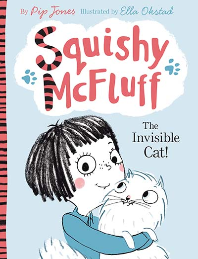 Squishy McFluff: The Invisible Cat! - Jacket