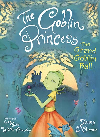 The Goblin Princess: The Grand Goblin Ball - Jacket