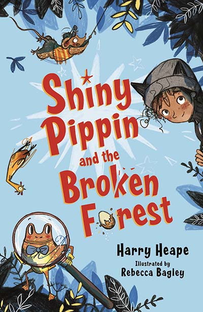 Shiny Pippin and the Broken Forest - Jacket