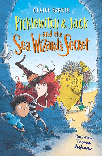 Picklewitch & Jack and the Sea Wizard's Secret - Jacket