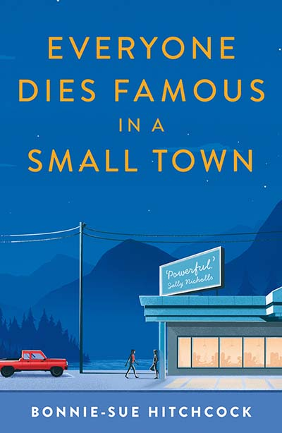 Everyone Dies Famous in a Small Town - Jacket