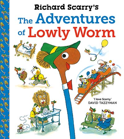 Richard Scarry's The Adventures of Lowly Worm - Jacket