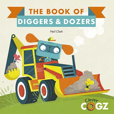 The Book of Diggers and Dozers - Jacket